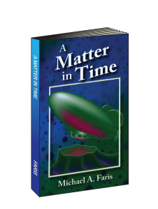 Photo of A Matter in Time Book by Michael A. Faris